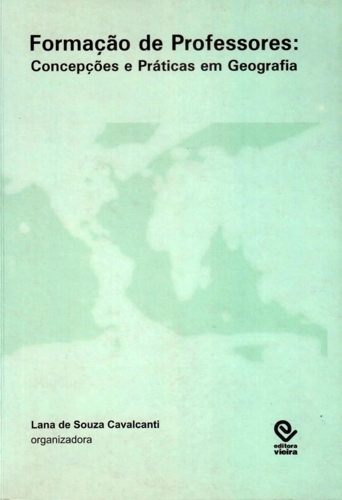 CAPA DO LIVRO FORMAÇÃO DE PROFESSORES - CONCPEÇÕES E PRÁTICAS EM GEOGRAFIA 2006