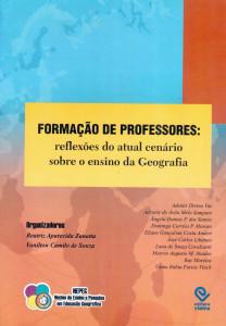 CAPA DO LIVRO FORMAÇÃO DE PROFESSORES - RELEXÕES ATUAIS DO ATUAL CENÁRIO SOBRE O ENSINO DE GEOGRAFIA 2008